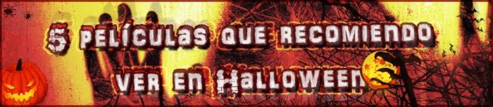 5 películas que recomiendo ver en Halloween