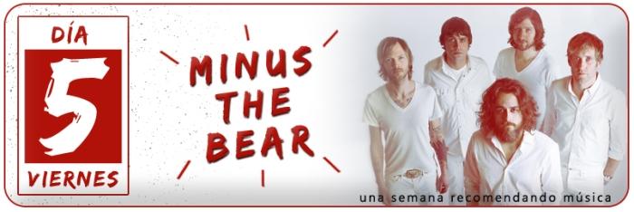 Una semana recomendando música - Día 5 - Minus the Bear